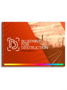 Blueprint 4 Destruction - Photobook 1