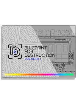 Blueprint 4 Destruction - Quickbook 1