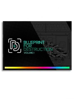 Blueprint 4 Destruction - Volume 1