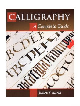 Calligraphy - A Complete Guide