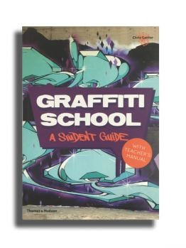 Graffiti School - A Student Guide