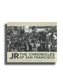 JR the Chronicles of San Francisco