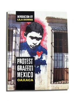 Protest Graffiti Mexico - Oaxaca