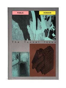 Public Domain - The Tunnel Issue
