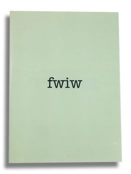 FWIW - For What It's worth Zine